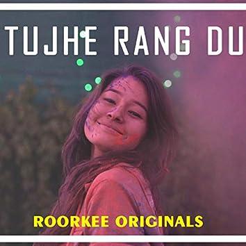 Tujhe Rang Du