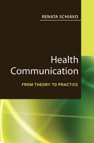 Health Communication: From Theory to Practice (J-B Public Health/Health Services Text) - Key words: health communication