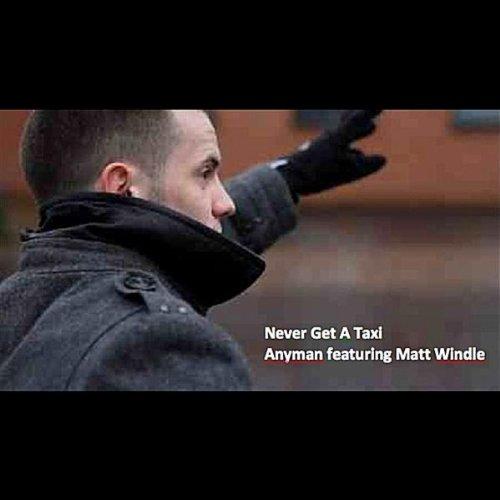Never Get a Taxi (feat. Matt Windle)