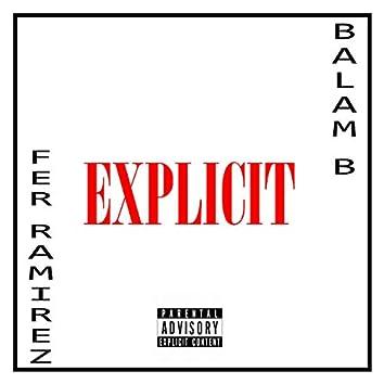 Explicit (feat. Balam B)