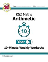 KS2 Maths 10-Minute Weekly Workouts: Arithmetic - Year 3