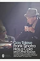 Frank Sinatra Has a Cold: And Other Essays (Penguin Modern Classics)
