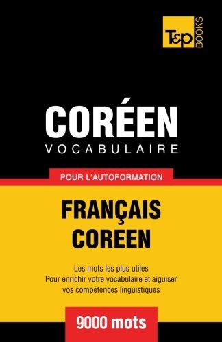 Vocabulaire Français-Coréen pour l'autoformation - 9000 mots
