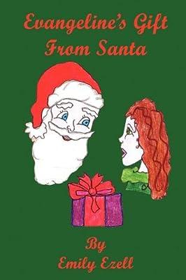 Evangeline's Gift From Santa