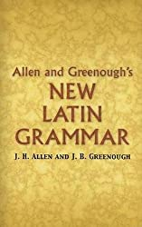 in budget affordable Allen and Greenough's new Latin grammar (Dover language reference)