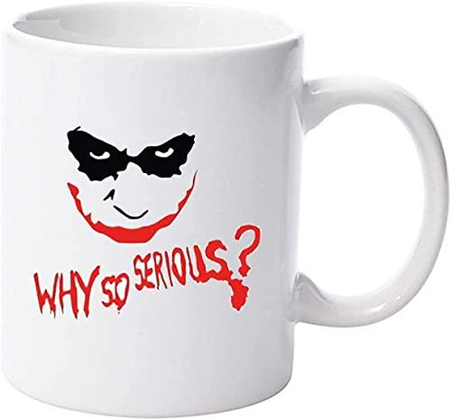 ¿Por qué tan serio Joker Batman DC regalo para vacaciones tales como Navidad, Halloween, Acción de Gracias? Taza de cerámica regalo Navidad Día del Padre