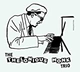 The Thelonious Monk Trio (+ 9 Bonus Track)
