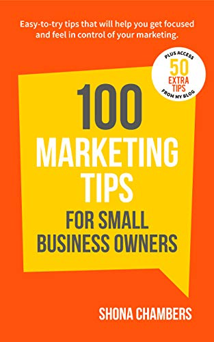 100 Marketing Tips for Small Business Owners (English Edition)