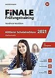 FiNALE - Prüfungstraining Mittlerer Schulabschluss NRW: Mathematik 2021