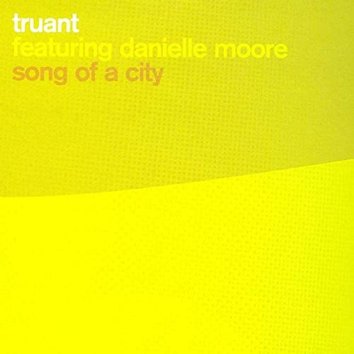Truant feat. Danielle Moore (Crazy P)