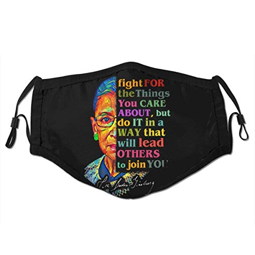 Notorious RBG Feminist Quote Dust-Proof Balaclava Face Cover Washable Reusable Filter Windproof Earloop