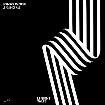 Leaving Me (Remixes)