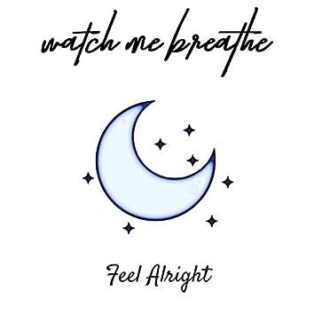 Feel Alright