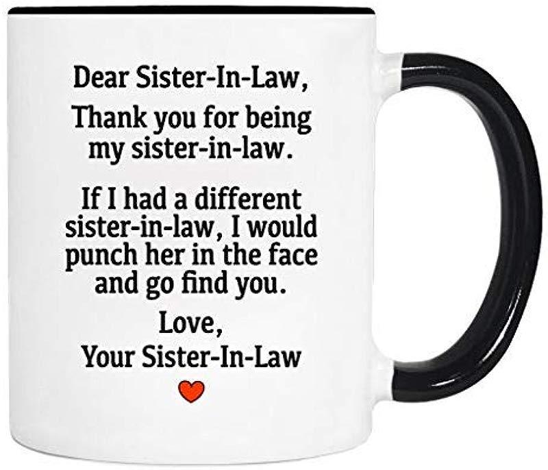 Dear Sister In Law Love Your Sister In Law Mug Sister In Law Gift Sister In Law Mug