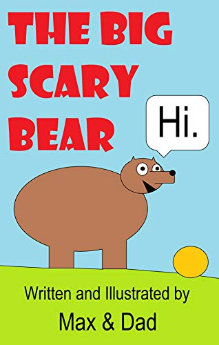 The Big Scary Bear (A Max & Dad Book) (English Edition)