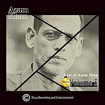 Best of Azam Khan Volume 3