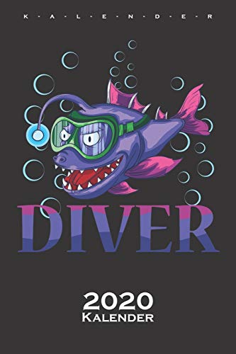 Tauchen Diver Fisch Kalender 2020: Jahreskalender für Angler, Taucher und Freunde der Fischwelt