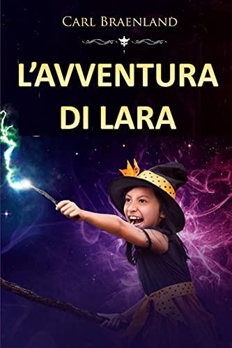 L'avventura di Lara