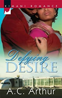 Defying Desire (The Donovans Book 3) by [A.C. Arthur]