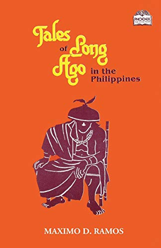 Tales of Long Ago in the Philippines (Realms of Myths and Reality)