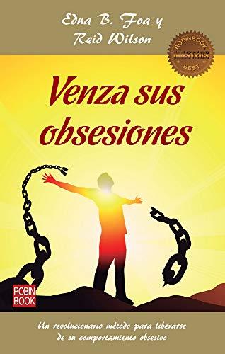 Venza Sus Obsesiones (Masters Salud (robin Book))