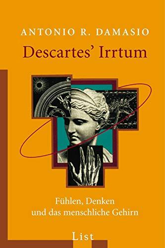 Descartes' Irrtum: Fühlen, Denken und das menschliche Gehirn (0)