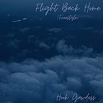 Flight Back Home (Freestyle)