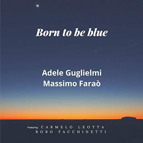 Adele Guglielmi & Massimo Faraò feat. Carmelo Leotta & Bobo Facchinetti