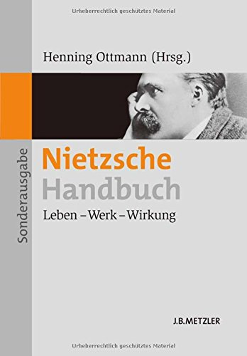 Nietzsche-Handbuch: Leben - Werk - Wirkung