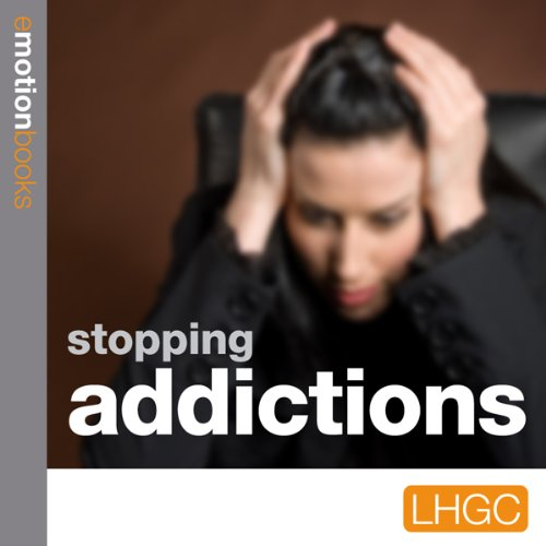 Stopping Addictions audiobook cover art
