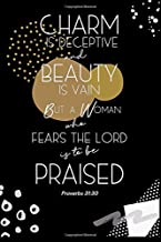 Proverbs 31:30 Charm Is Deceptive And Beauty Is Vain: Lined Journal Book to Write In, Inspiring Bible Scripture Verse, Blank Gift Notebook, Black, 6