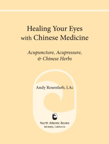 Healing Your Eyes with Chinese Medicine: Acupuncture, Acupressure, & Chinese Herbs (English Edition)