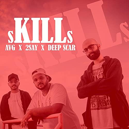 Skills (feat. AVG & Deep Scar) [Explicit]