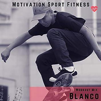 Blanco (Workout Mix)