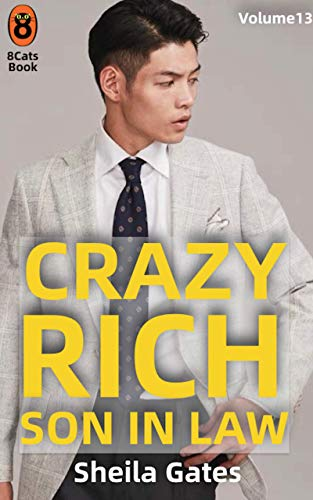Crazy Rich Son In Law Volumen13 (Spanish Edition): Multimillonario y dominador (Crazy Rich Son In Law(Spanish Edition))