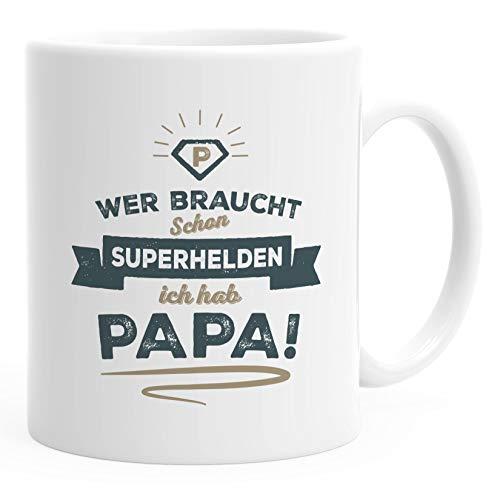 Moonworks® Kaffee-Tasse Wer braucht schon Superhelden ich hab Papa Geschenk Papa Vater Papa weiß Keramik-Tasse