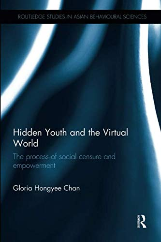 Hidden Youth and the Virtual World: The Process of Social Censure and Empowerment