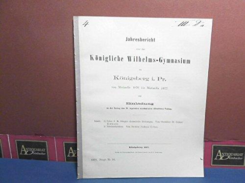 Über F.M.Klingers dramatische Dichtungen. (= Beilage zum Jahresbericht des Königlichen Wilhelms-Gymnasium zu Königsberg i.Pr.).