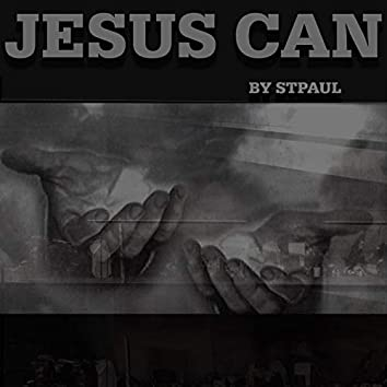 Jesus CAN