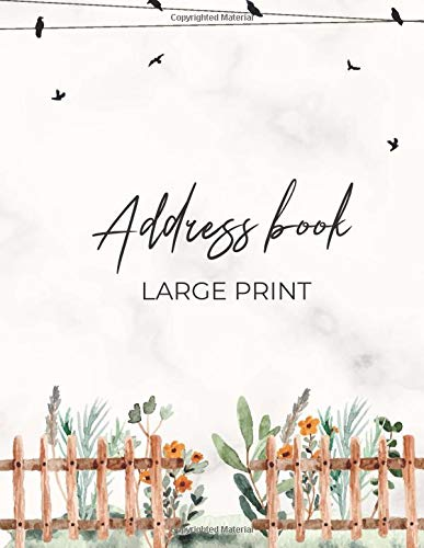 Address Book Large Print: Organizer Journal Contacts, Addresses, Telephone, Phone Numbers, Emails Social Media Emergency Gifts for Women and Seniors Vintage Flowers Garden Marble Classic Country