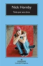 Todo por una chica (Compactos nº 524) (Spanish Edition)