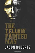 The Yellow Painted Man