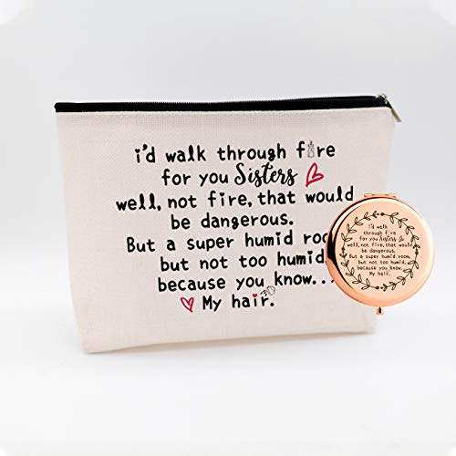 Sister Gift,Birthday Christmas Thanksgiving Gift,Funny Best Sister Gifts For Sister,I Walk Through Fire For You Sister,Waterproof Cosmetic Bag Makeup Bag And Travel Rose Gold Mirror,Set 2 Pcs