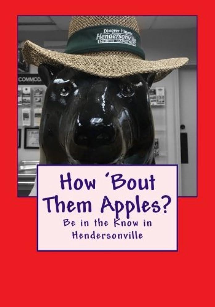 喉頭香りアフリカHow 'Bout Them Apples?: Be in the Know in Hendersonville