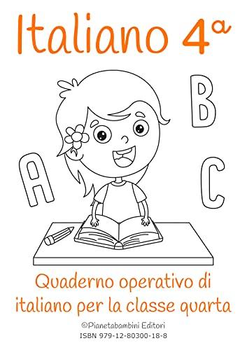 Italiano. Quaderno operativo di italiano. Ediz. per la scuola (Vol. 4)