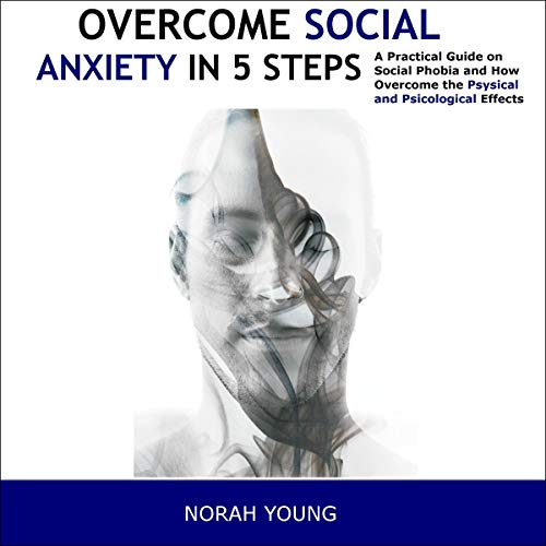 Overcome Social Anxiety in 5 Steps cover art
