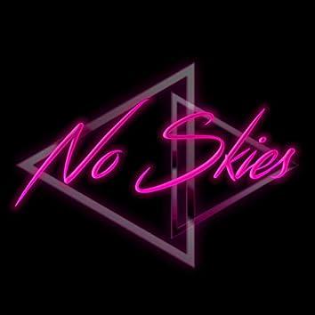 No Skies
