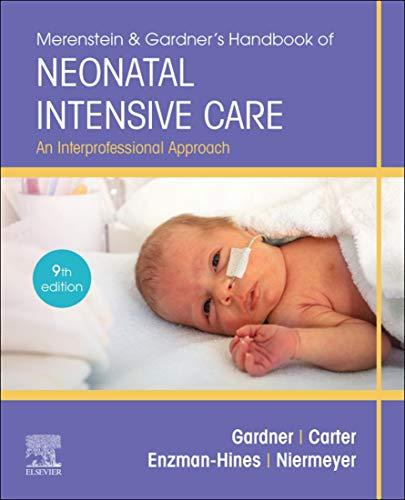 41pjMo5z9zL - Merenstein & Gardner's Handbook of Neonatal Intensive Care - E-Book: An Interprofessional Approach
