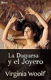 La Duquesa y el Joyero (Spanish Edition)