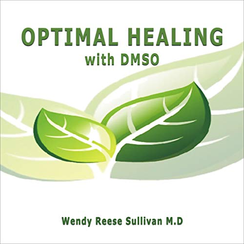 Optimal Healing with DMSO cover art